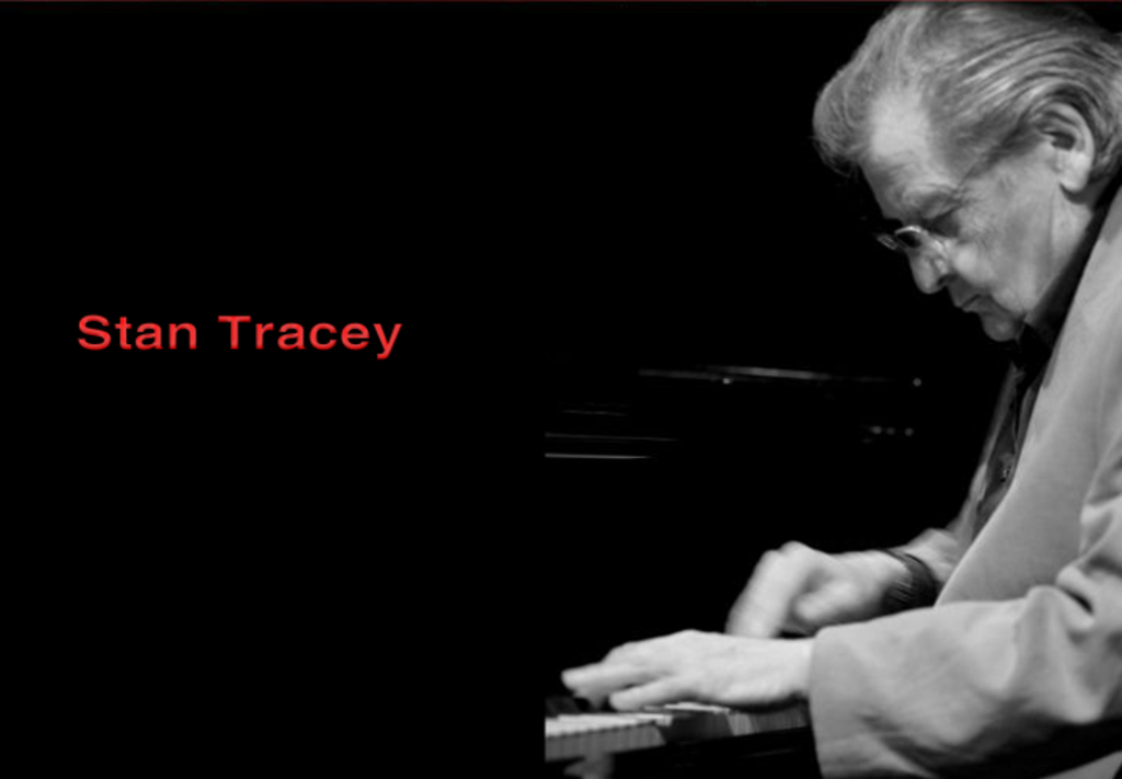 The main man in Jazz Stan Tracey
